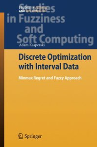 Discrete Optimization with Interval Data