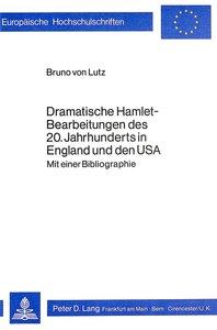 Dramatische Hamlet-Bearbeitungen des 20. Jahrhunderts in England