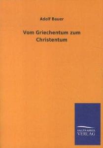 Vom Griechentum zum Christentum