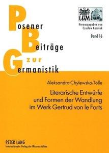 Literarische Entwürfe und Formen der Wandlung im Werk Gertrud vo