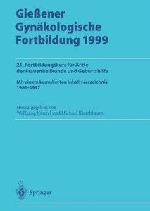 Gießener Gynäkologische Fortbildung 1999