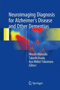 Neuroimaging Diagnosis for Alzheimer's Disease and Other Dementi