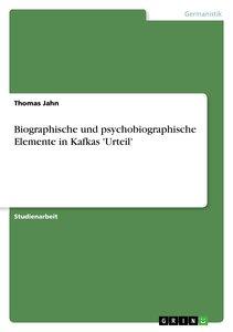 Biographische und psychobiographische Elemente in Kafkas 'Urteil
