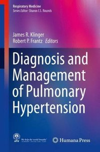 Diagnosis and Management of Pulmonary Hypertension