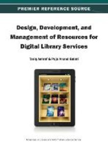 Design, Development, and Management of Resources for Digital Lib