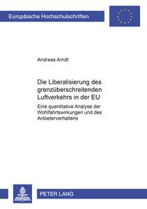 Die Liberalisierung des grenzüberschreitenden Luftverkehrs in de