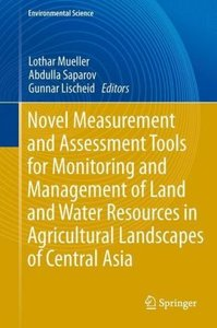 Novel Measurement and Assessment Tools for Monitoring and Manage