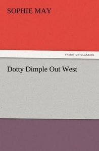 Dotty Dimple Out West