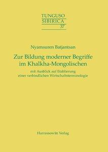Zur Bildung moderner Begriffe im Khalkha-Mongolischen mit Ausbli
