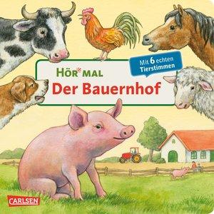 Hör mal - Der Bauernhof/Mit 6 echten Tierstimmen