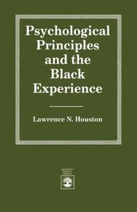 Psychological Principles and the Black Experience