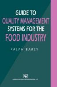 Guide to Quality Management Systems for the Food Industry