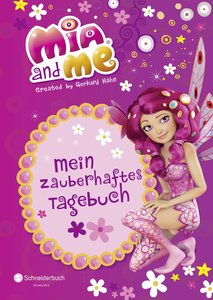 Mia and me - Mein zauberhaftes Tagebuch