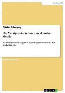 Die Marktpositionierung von M-Budget Mobile