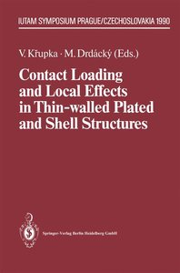 Contact Loading and Local Effects in Thin-walled Plated and Shel