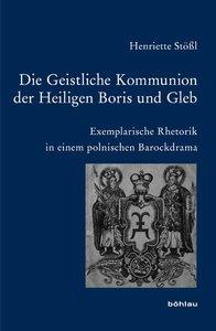 Die Geistliche Kommunion der Heiligen Boris und Gleb