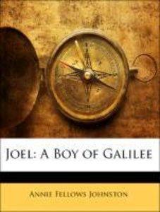 Joel: A Boy of Galilee