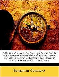 Collection Complète Des Ouvrages Publiés Sur Le Gouvernement Rep