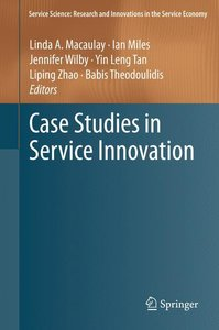 Case Studies in Service Innovation
