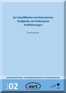 Zur Identifikation mechatronischer Stellglieder mit Reibung bei