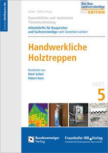 Baurechtliche und -technische Themensammlung. Heft 5: Handwerkli