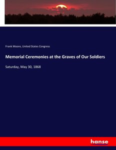 Memorial Ceremonies at the Graves of Our Soldiers