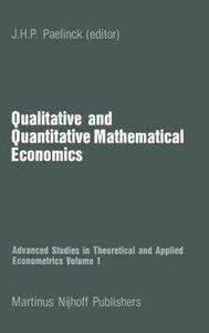 Qualitative and Quantitative Mathematical Economics