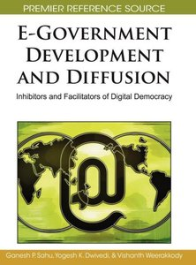 E-Government Development and Diffusion: Inhibitors and Facilitat