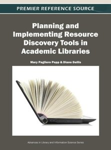 Planning and Implementing Resource Discovery Tools in Academic L