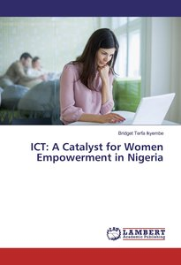 ICT: A Catalyst for Women Empowerment in Nigeria