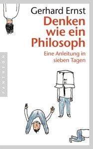 Denken wie ein Philosoph