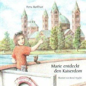 Marie entdeckt den Kaiserdom