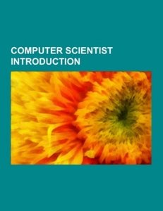 Computer scientist Introduction