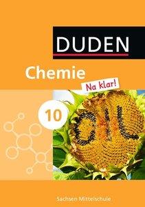 Chemie Na klar! 10. Schuljahr. Schülerbuch Mittelschule Sachsen