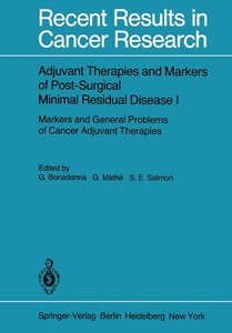 Adjuvant Therapies and Markers of Post-Surgical Minimal Residual