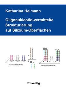 Oligonukleotid-vermittelte Strukturierung auf Silizium-Oberfläch