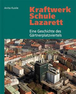 Kraftwerk - Schule - Lazarett