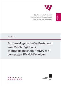 Struktur-Eigenschafts-Beziehung von Mischungen aus thermoplastis