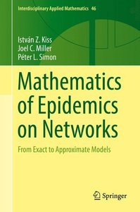 Mathematics of Epidemics on Networks