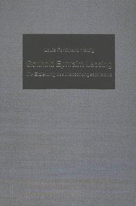 Gotthold Ephraim Lessing. Die Erziehung des Menschengeschlechts: