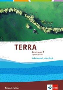 TERRA Geographie für Schleswig-Holstein 1. Arbeitsbuch mit eBook