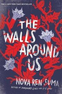 The Walls Around Us