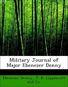 Military Journal of Major Ebenezer Denny