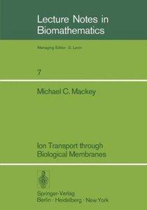 Ion Transport through Biological Membranes