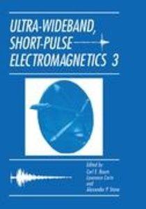 Ultra-Wideband, Short-Pulse Electromagnetics 3