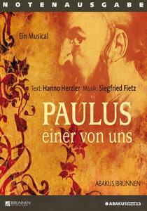 Lieder- und Textheft: Paulus - einer von uns