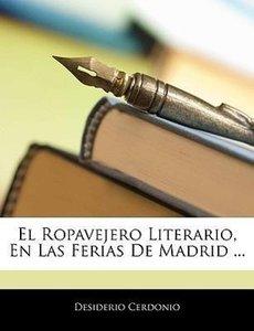 El Ropavejero Literario, En Las Ferias De Madrid ...