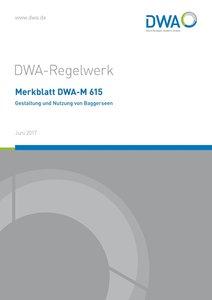 Merkblatt DWA-M 615 Gestaltung und Nutzung von Baggerseen