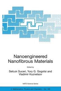 Nanoengineered Nanofibrous Materials