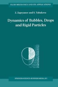 Dynamics of Bubbles, Drops and Rigid Particles